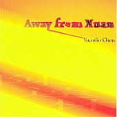 Yuanlin Chen: Away from Xuan, Chasing the Sun, etc / Dun, Minneapolis Guitar Quartet, et al