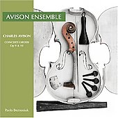 Avison: Concerti grossi Op. 9-10 / Beznosiuk, Avison Ensemble