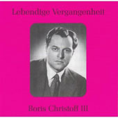Lebendige Vergangenheit - Boris Christoff Vol 3