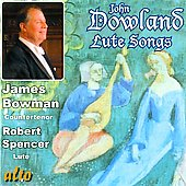 Dowland: Lute Songs;  Campion, Danyel, Rosseter / James Bowman, Robert Spencer