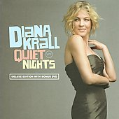 Diana Krall: Quiet Nights [Deluxe Edition]