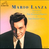 Mario Lanza (Actor/Singer): Sings Songs from The Student Prince & The Desert Song