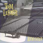 Tom Lehrer: Revisited