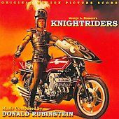 Donald Rubinstein: George A. Romero's Knightriders [Soundtrack]