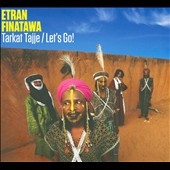 Etran Finatawa: Tarkat Tajje/Let's Go! [Digipak]