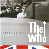 The Who: Greatest Hits & More