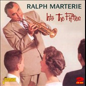 Ralph Marterie: Into the 50's