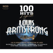 Louis Armstrong: 100 Hits Legends: Louis Armstrong