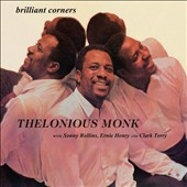 Thelonious Monk: Brilliant Corners [Bonus Tracks]
