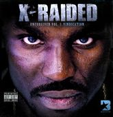 X-Raided: Unforgiven, Vol. 3: Vindication [PA]
