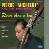 Pierre Michelot: Round About a Bass