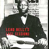 Lead Belly: Leadbelly's Last Sessions [Box]
