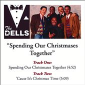 The Dells: Spending Our Christmases Together [Single]