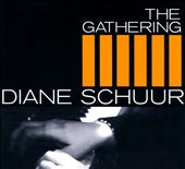 Diane Schuur: The Gathering [Digipak]