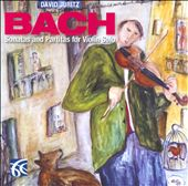 Bach: Sonatas & Partitas for Violin Solo / David Juritz, violin