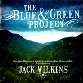 Jack Wilkins (Guitar): The Blue & Green Project *