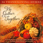 Craig Duncan: We Gather Together: 14 Thanksgiving Hymns