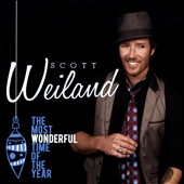 Scott Weiland: The  Most Wonderful Time of the Year *
