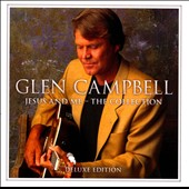Glen Campbell: Jesus and Me: The Collection