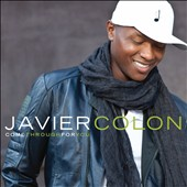 Javier Colon: Come Through for You