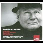 Finn Mortensen: Symphony; Pezzo Orchestrale; Evolution