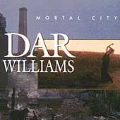 Dar Williams: Mortal City