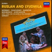 Glinka: Ruslan and Lyudmila / Netrebko, Ognovenko, Diadkova, Buzzubenkov, Gorchakova