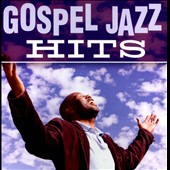 Various Artists: Gospel Jazz Hits