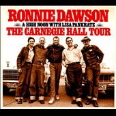 High Noon/Ronnie Dawson: The Carnegie Hall Tour [Digipak] *