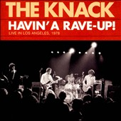 The Knack (US): Havin' a Rave-Up! Live in Los Angeles, 1978