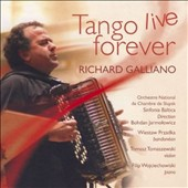 Richard Galliano: Tango Live Forever *