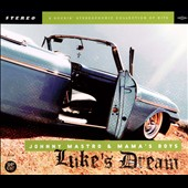 Johnny Mastro & The Mama's Boys: Luke's Dream [Digipak]