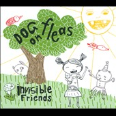 Dog on Fleas: Invisible Friends *