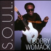 Bobby Womack: S.O.U.L.
