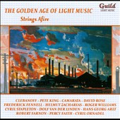 Golden Age of Light Music: Strings afire / Frederick Fennell, Percy Faith, Robert Faron et al.
