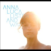 Anna.Luca: Listen and Wait [Digipak]