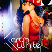 Karyn White: Carpe Diem (Seize the Day)