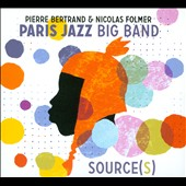 Paris Jazz Big Band: Source(s) [Digipak] *