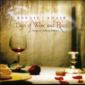 Beegie Adair: Days of Wine and Roses