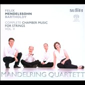 Mendelssohn: Complete Chamber Music for Strings, Vol. 2 / Manderling Quartett