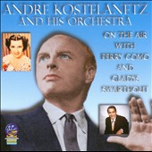 André Kostelanetz & His Orchestra: On The Air With Perry Como And Gladys Swarthout