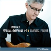 Tim Brady: Symphony No. 3 