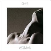 Rhye: Woman