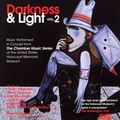Darkness & Light Vol 2 - Messiaen, Diamond, Ben-Haim, et al