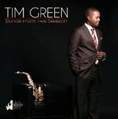Tim Green (Saxophone): Songs From This Season