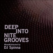 Various Artists: Deep Into Nite Grooves: Mixed & Selected By DJ Spinna [Digipak]