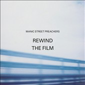 Manic Street Preachers: Rewind the Film