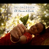 Jai-Jagdeesh: Of Heaven & Earth [Digipak]