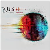 Rush: Vapor Trails [Remixed] [CD] [Digipak]