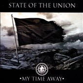 State of the Union: My Time Away